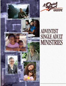 QuickStart Guide for Adventist Single Adult Ministries